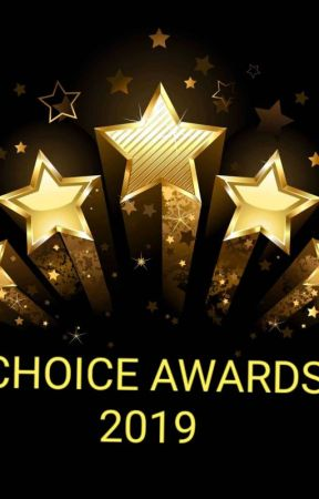 Choice Awards 2019 (Completed) by ChoiceAwards2019