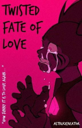 🖤 Twisted Fate of Love 🖤 ||  [Spinel x Fem!Reader] by xxAstrixZxx