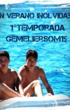 Un verano inolvidable [1°T.GemeliersOM15] by criaturitasRDG