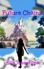 Future Chains by EllaJosephine