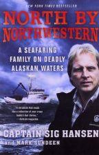 North by Northwestern [PDF] by Sig Hansen by gorypuba76010