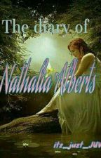 The Diary of Nathalia Alberts by itz_juzt_JUVE