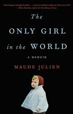 The Only Girl in the World (PDF) by Maude Julien by cumizuza80002