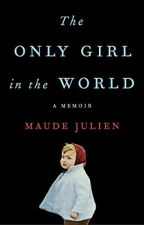 The Only Girl in the World (PDF) by Maude Julien by mojajogi60154