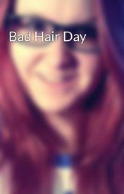 Bad Hair Day by emmalemur