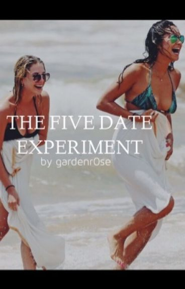 The Five Date Experiment (A Hannily | Hanna/Emily story)