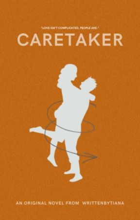 Caretaker ━ ORIGINAL. by writtenbytiana