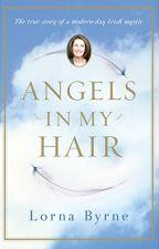 Angels in My Hair [PDF] by Lorna Byrne by jydurule28801