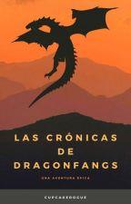 Las crónicas de Dragon Fangs by cupcakerogue