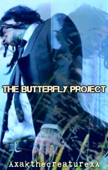 The Butterfly Project (Sequel to A Cutter's Lullaby)