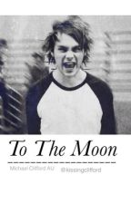 to the moon || m.c a.u by kissing_clifford