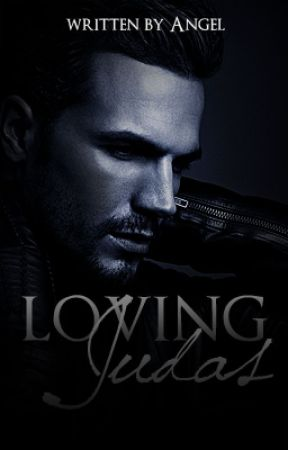 Loving Judas (Disciples MC) book 1. by AngelBlueDawn