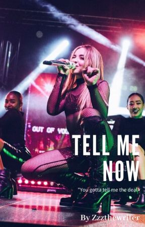 Tell Me Now {Sabrina/ You} by ZzzTheWriter