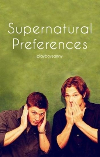 Supernatural Preferences DISCONTINUED