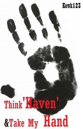 Think 'Haven' & Take My Hand (girlxgirl) by kewk123