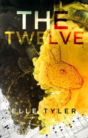 The Twelve by MissElleTyler