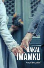 Bakal Imam ku. by Cikpurple015