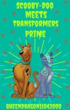 Scooby-Doo meets the Transformers Prime: by QueenDragon11042000