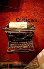 Críticas. by Justin1DBieber