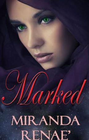 Marked by MirandaRenae