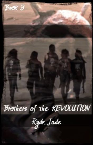Brothers of the REVOLUTION (a.b) BOOK THREE OF THE LEGION TRILOGY