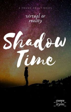 """""""Shadow Time"""" by _queen_styles_"""