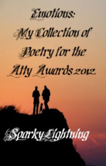 Emotions: My collection of poems for the Atty Awards 2012