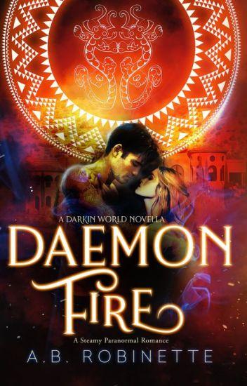 Daemon Fire (Darkin World Book 1.5)