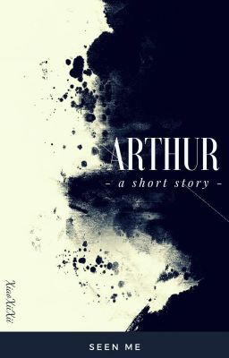 Đọc truyện 「Arthur」