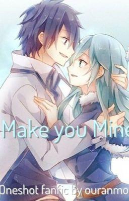 Make you Mine (a fairy...