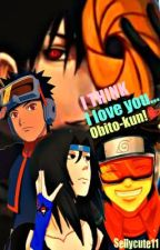 I Think I Love You (Obito Love Story) by SellyGummiBear