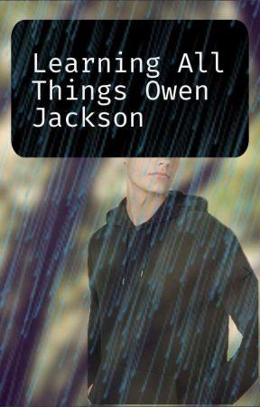 Learning All Things Owen Jackson by Gemsnjewels