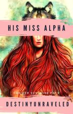 His Miss Alpha by VioIetRose