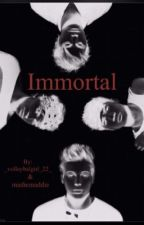 Immortal (Book 1) »5SOS Vampire« (FINISHED) by _volleyballgirl_22_