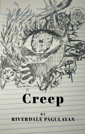 Creep by RVR_178