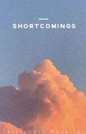 Shortcomings | Alejandro Rosario by bbyrosarios