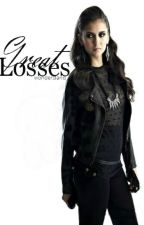 Great Losses  [Spurious Sequel] ✶On Hold✶ by wondersland