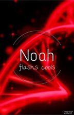 flashs cools de noah by cloudyase
