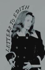 LETTERS TO EDITH ( harry potter. ) by -gloriouss