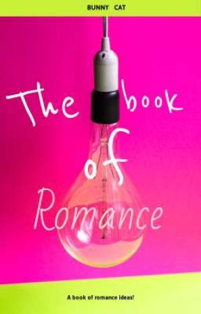 THE BOOK OF ROMANCE by AdeliaHarp