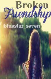 Broken Friendship :( by bluestar_seven