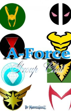 The A-Force Group Chat by MarvelGeek2