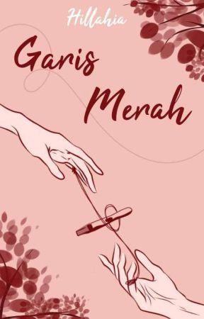 GARIS MERAH [SEGERA TERBIT!] by Hillahia