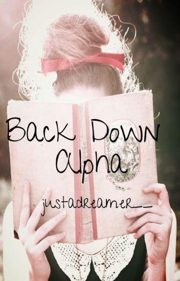 Back Down Alpha