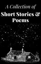 A Collection of Short Stories & Poems by FoxTrotter2030