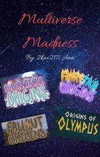 Multiverse Madness: A FamousFilms Fanfiction by 2kae217