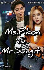 Ms. Pikon (VS) Mr. Sungit by Ms_Yunerd