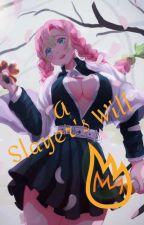 Mitsuri Kanroji x Male Reader: A Slayer's Will  by Kevtrax8130