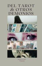 Del Tarot y Otros Demonios by HecateBlackmood