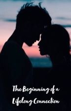 The Beginning of a Lifelong Connection  by BeautifulBrooklynn